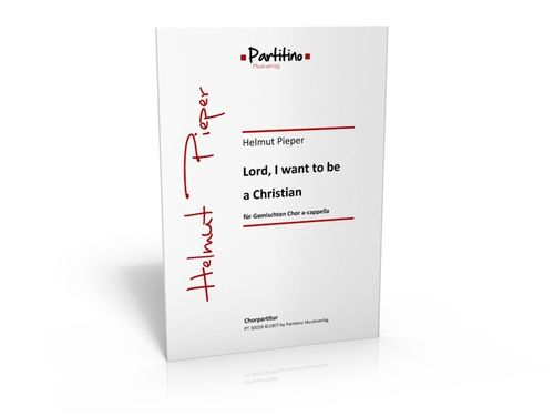 Lord, I want to be a Christian